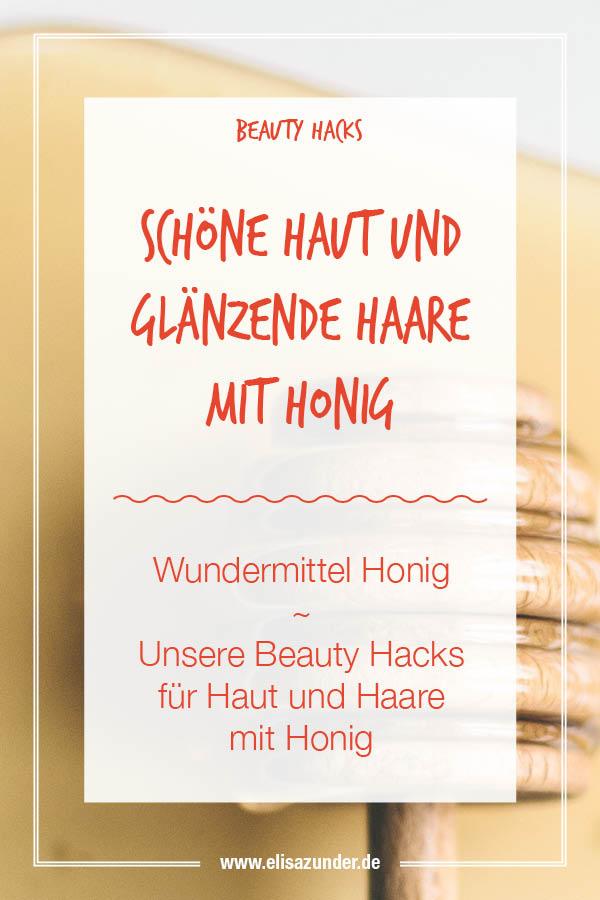 Beauty Hacks für Haut und Haare mit Honig, Beauty Hacks mit Honig, Beauty, Honig gegen Pickel, Honig gegen Hautunreinheiten, Honig für geschmeidige Haare, Honig zum Aufhellen der Haare, Wundermittel Honig