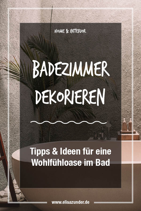 badezimmer dekorieren tipps ideen f r eine wohlf hloase. Black Bedroom Furniture Sets. Home Design Ideas
