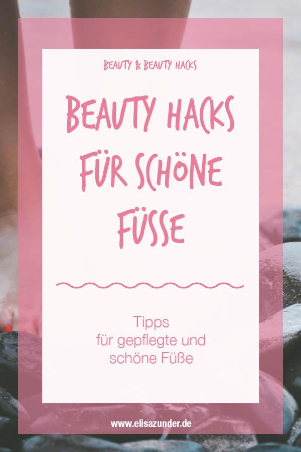 Beauty Tipps für schöne Füße, Fußpflege, schöne Füße für Sommer und Frühling, Beauty Hacks, Beauty Tipps, Füße pflegen, Fußbad,