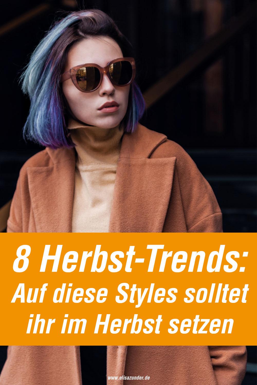 Herbst-Trends 2018, aktuelle Herbst-Trend, Trendteile im herbst, Fashion, Mode, Mode im Herbst, Herbstmode, Trends im Herbst, Styleinspiration für den Herbst, Stylingtipps für den Herbst, Stylingtipps