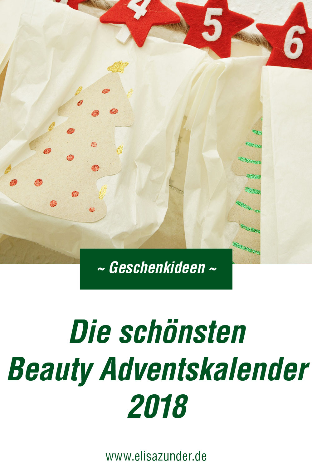 Beauty Adventskalender 2018, Die schönsten Beauty Adventskalender 2018, Advent, Geschenkideen, Adventskalender mit Beautyprodukten