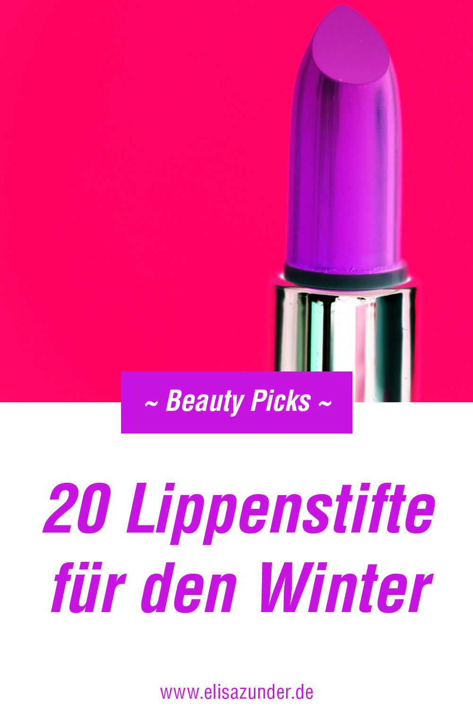 Lippenstift Trends 2018/19, Lippenstifte für den Winter, Lippenstift Picks, Beauty Picks, Tolle Lippenstifte für den Winter, Mut zur Farbe bei Lippenstift, Lippen, Make-up Trends, Beauty Trends Lippenstift