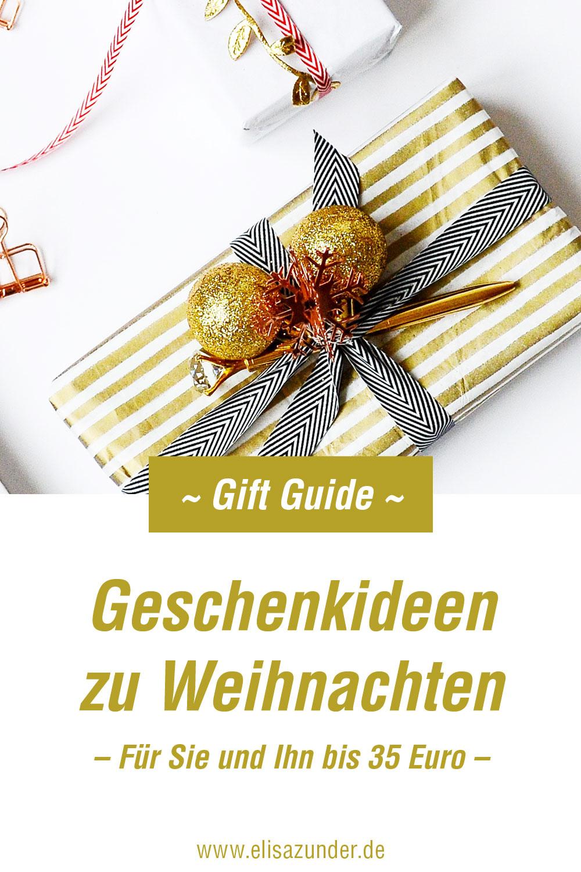Geschenkideen zu Weihnachten für Männer und Frauen unter 35 Euro, Geschenkideen zu Weihnachten, Weihnachtsgeschenke, Gift Guide, Geschenke für Männer, Geschenke für Frauen