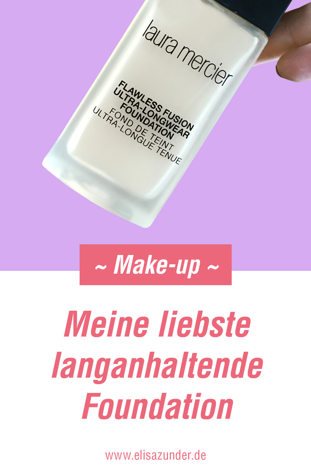 langanhaltende Foundation von Laura Mercier, Foundation, die hält, lananhaltende Foundation, Foundation von Laura Mercier, Make-up Picks, Make-up, Beauty Picks, tolle langanhaltende Foundation