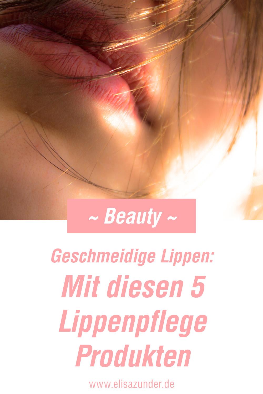 Geschmeidige Lippen, Lippenpflege Produkte, Lippen, schöne Lippen, Beauty Picks, tolle geschmeidige Lippen, Lippenpflege, Lippenpflege Empfehlung