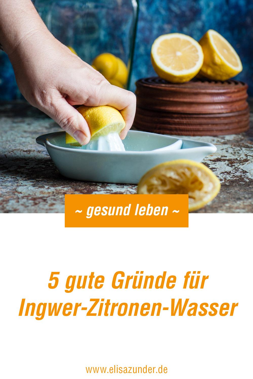 Ingwer-Zitronen-Wasser, Ingwer-Zitronen-Wasser zur Stärkung des Immunsystem, Ingwer-Zitronen-Wasser ist gesund, Vitaminbombe Ingwer-Zitronen-Wasser, Rezept Ingwer-Zitronen-Wasser