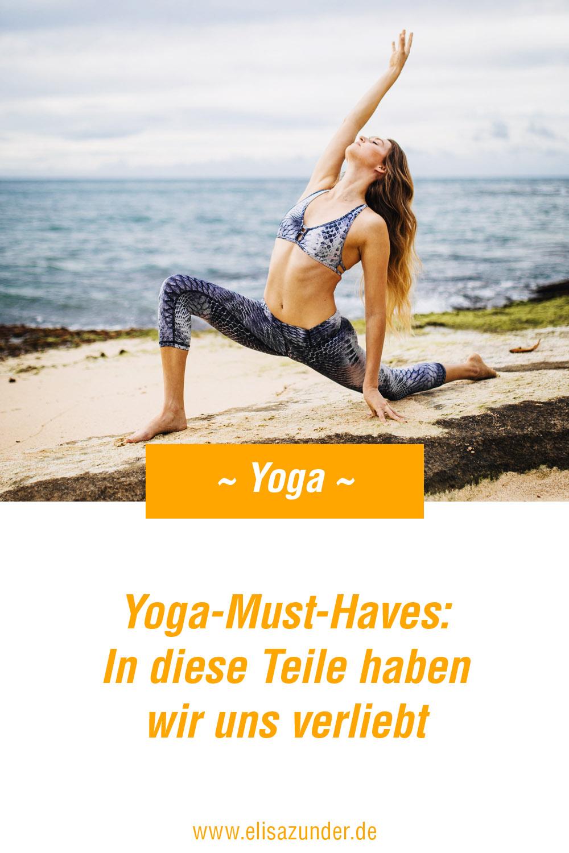 Yoga Must-Haves, Yoga praktizieren, Yoga Hose, Yoga Kleidung, Yoga Matte, Yoga Zubehör, Yoga Sachen, in die wir uns verliebt haben, Yoga für mehr Entspannung, Yoga machen