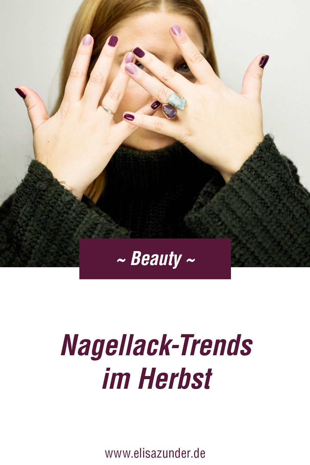 Nagellack-Trends im Herbst, Beauty, 8 Nagellack-Trends, Nagellack, Nagellack-Trends, schöne Fingernägel, Beauty Tipps, Beauty Trends, Beauty Trends im Herbst, Nagellack shoppen