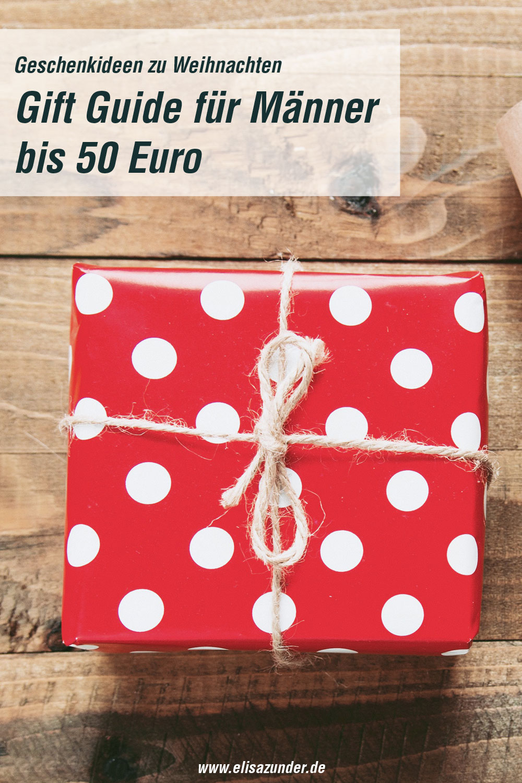 Gift Guide für Männer, Geschenkideen für Männer zu Weihnachten, Geschenke für Männer, Geschenkideen, Geschenke machen, Geschenke für den Liebsten, Geschenke für den Bruder