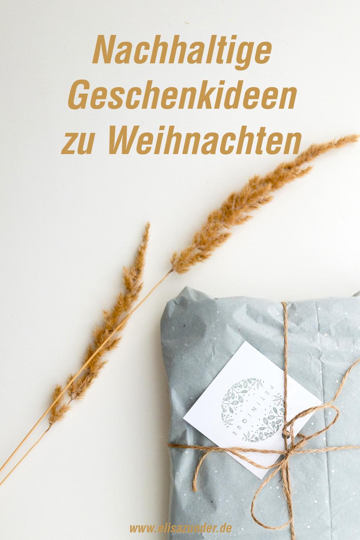 Nachhaltige Geschenkideen, Nachhaltige Geschenkideen zu Weihnachten, Geschenkideen, Geschenkideen für Männer, Geschenkideen für Frauen, Weihnachten, Verschenken