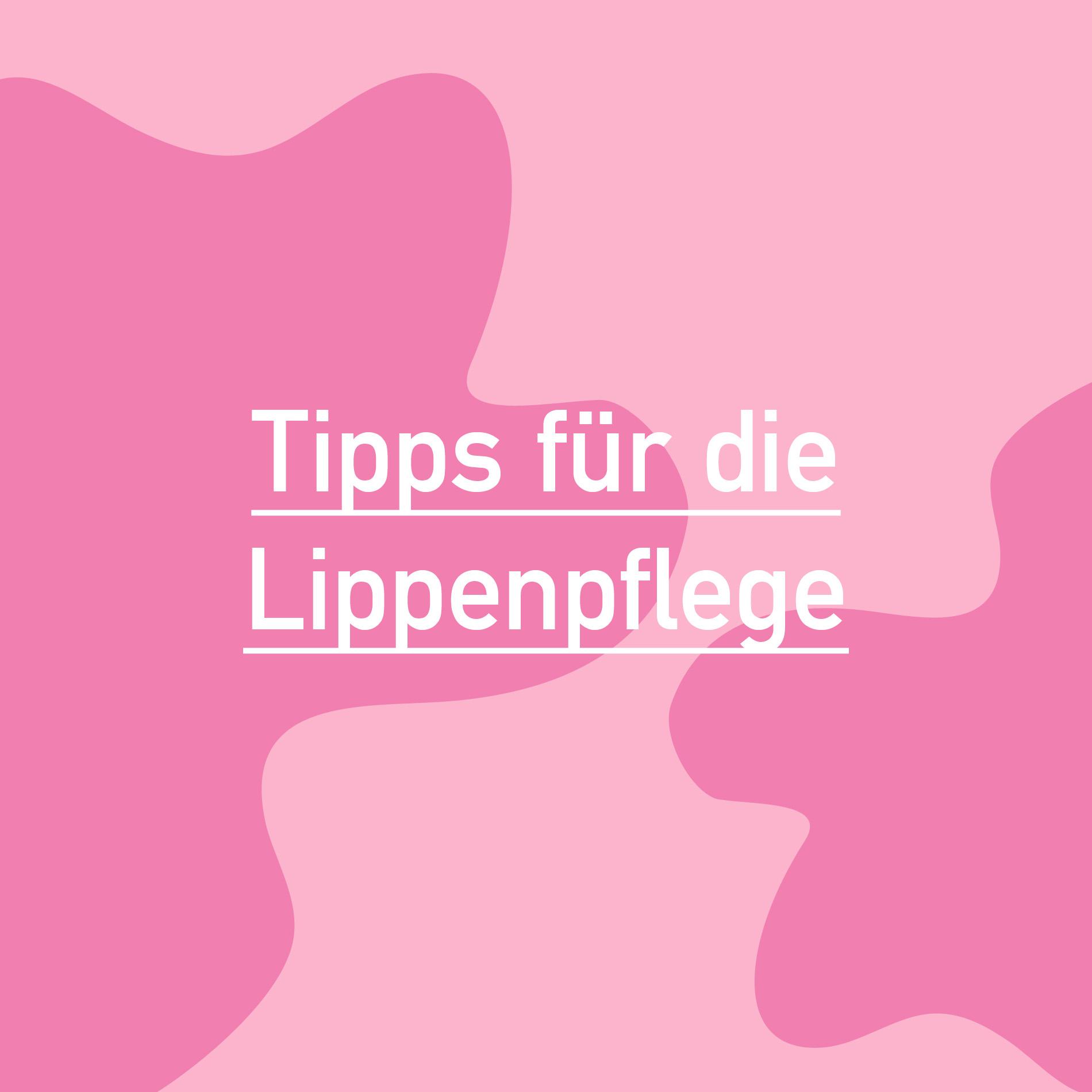 Tipps zur Lippenpflege, Lippenpflege, Tipps für die Lippenpflege, schöne Lippen, geschmeide Lippen, Lippenpeeling selbst machen, Lippenmaske, tägliche Lippenpflege, Gründe für spröde Lippen
