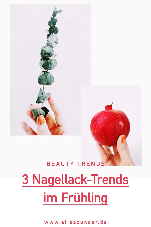Nagellack-Trends für den Frühling, Nagellack-Trends im Frühling, Nagellack-Trends 2020, Nagellack, Beauty Trends, Nagellack Trends in 2020,