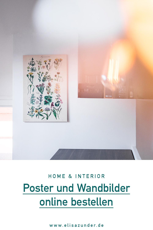 Poster und Wandbilder online bestellen, Poster bestellen, Wandbilder bestellen, Posterlounge Erfahrung, Home, Interior, Lifestyle Blog, ElisaZunder