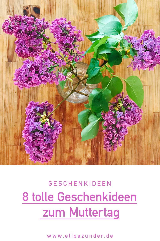 Geschenkideen zum Muttertag, Ideen zum Muttertag, Geschenke für Mama, Geschenkideen, Muttertagsgeschenke, ElisaZunder Blogazine