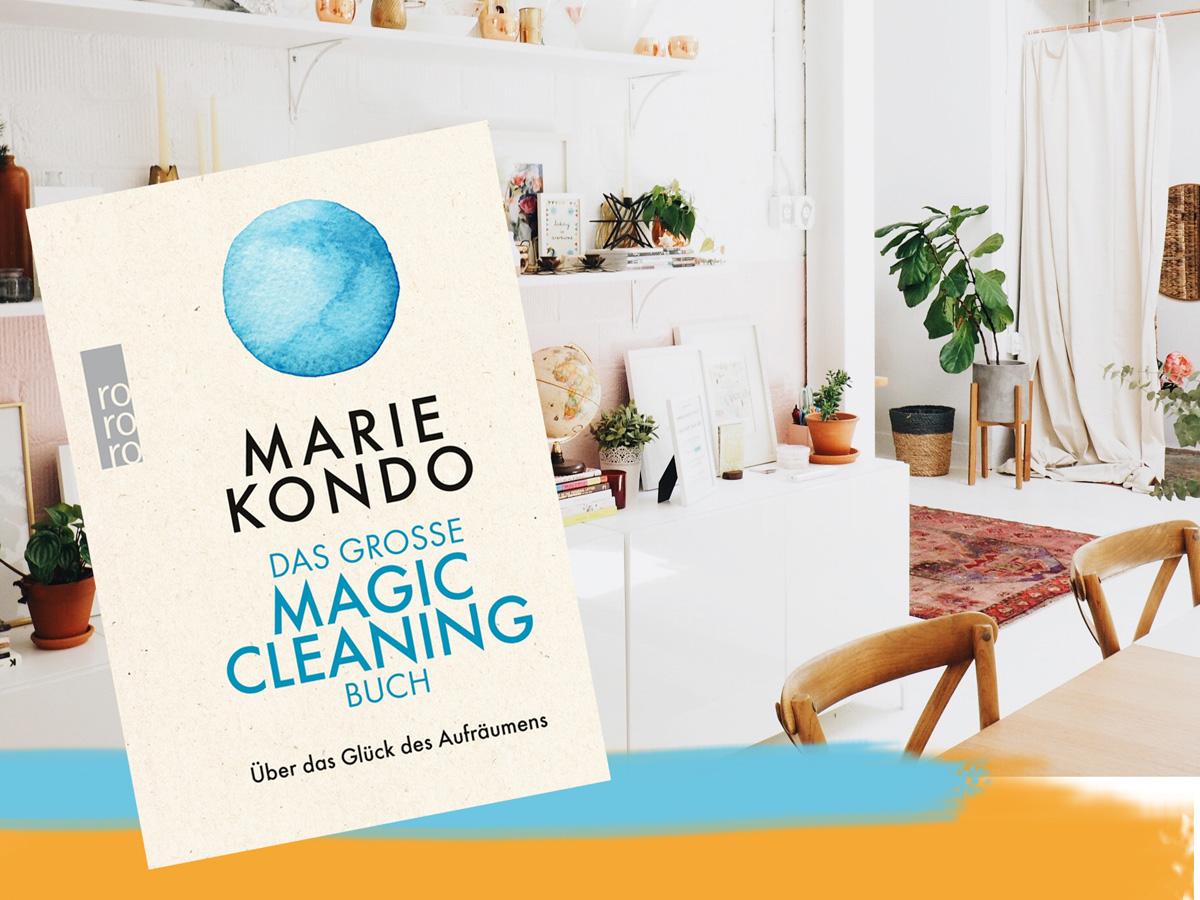 Marie Kondo, das Glück des Aufräumens, Ausmisten, Tipps zum Ausmisten, Lifehacks zum Aufräumen und Ausmisten, Marie Kondo, Aufräumen, Wohnung, Lebensstil, persönliches Umdenken, persönliche Entwicklung