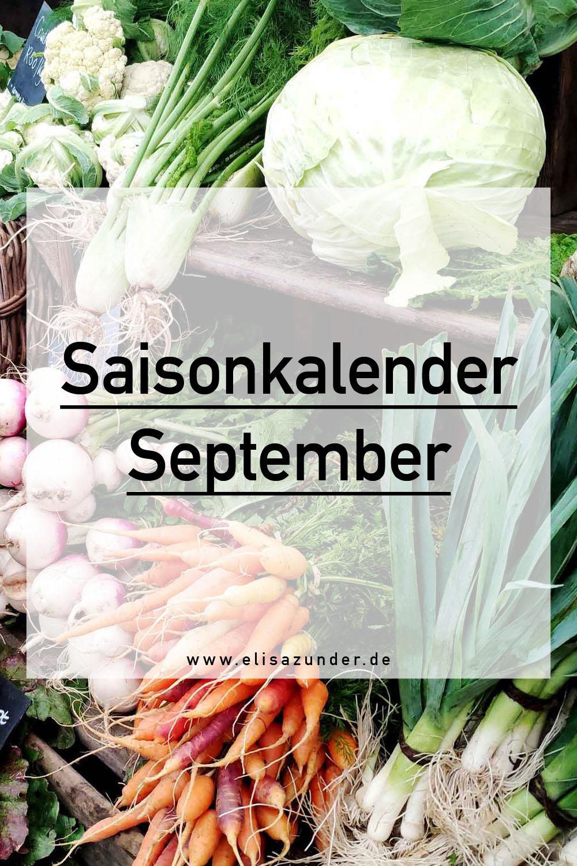Saisonkalender September, Was hat im September Saison, saisonales Obst, Saisonales gemüse, Gemüse im September, Obst im September, Kräuter im September,