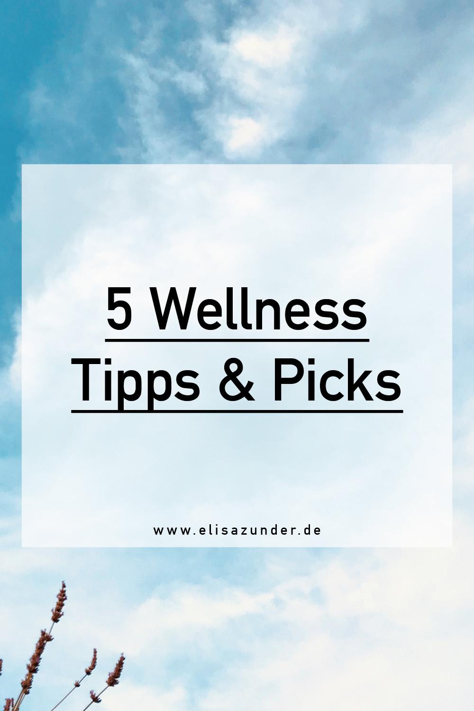 Wellness Tipps und Picks im September, Wellness Tipps, Wellness Picks, mehr Wohlbefinden im Alltag, Selfcare Rituale, Selflove, Beauty Ritual, Beauty Tipps, Beauty Empfehlungen,