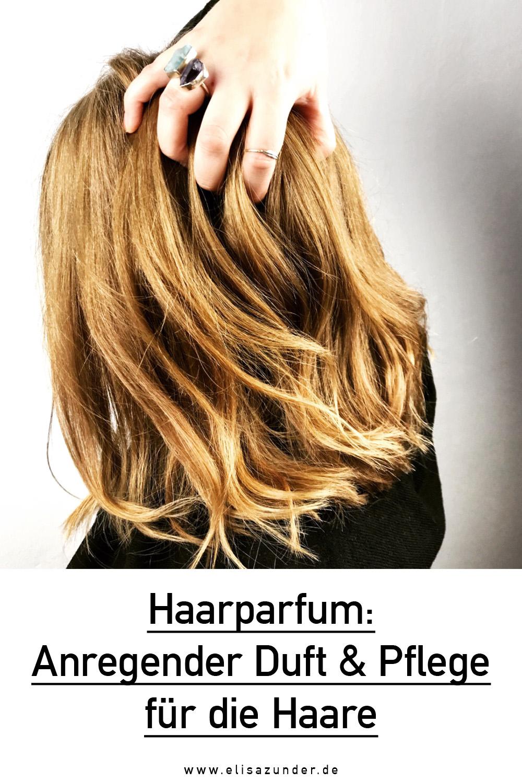 Haarparfum, Haarparfum Anwendung, Byredo Haarparfum, Chanel Haarparfum, Haarpflege, Haare, Beauty Blog, Beauty, Haarparfum Kerasilk