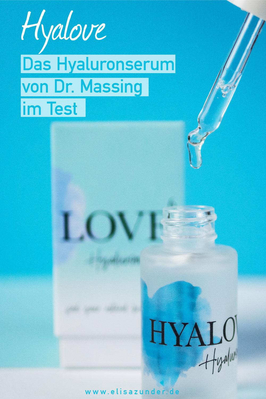 Dr. Massing, Hyalove, Hyaluronserum, Dr. Massing Hyalove im Test, Erfahrung Hyalove, Beauty Review, Erfahrungbericht Hyalove von Dr. Massing, Hyalorunsäure, Beauty Blog, ElisaZunder