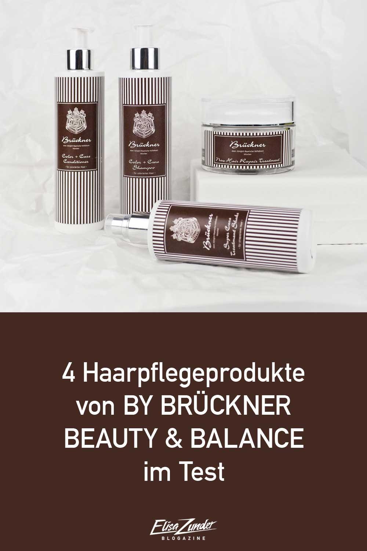 BY BRÜCKNER BEAUTY & BALANCE, Parfümeri Brückner, Haarpflege, Haarpflege von Parfümerie Brückner, Beauty Blogazine, Beauty Blog, BY BRÜCKNER BEAUTY & BALANCE im Test, ElisaZunder Blogazine