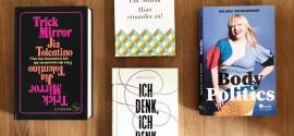 """5 Großartige Bücher: """"Ich denk, ich denk zu viel"""" von Nina Kunz, ein Essay von Elif Shafak, ein Werk über Körperideale …"""
